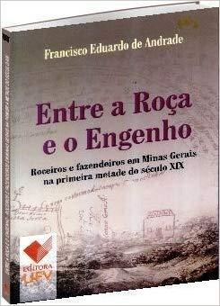 Entre a Roça e o Engenho, livro de Francisco Eduardo de Andrade