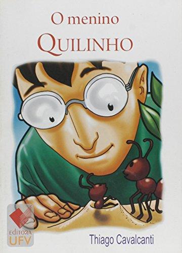 O menino Quilinho, livro de Thiago Cavalcanti