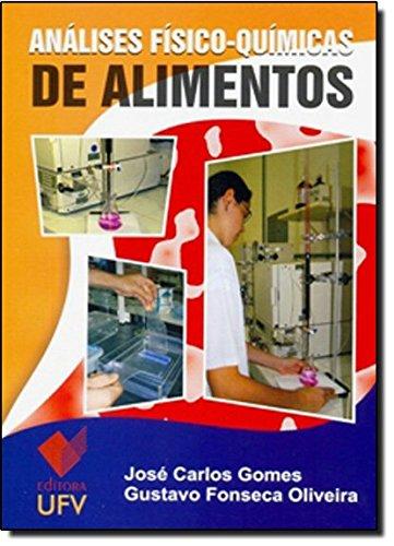 Análises Físico-químicas de Alimentos, livro de José Carlos Gomes
