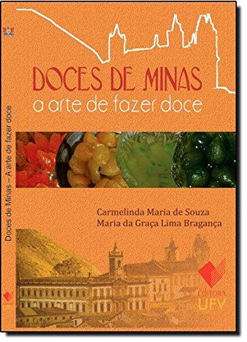 Doces de Minas - A Arte de Fazer Doce, livro de Carmelinda Maria de Souza