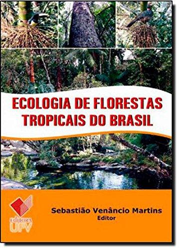 Ecologia de Florestas Tropicais do Brasil (2ª Edição), livro de Sebastião Venâncio Martins