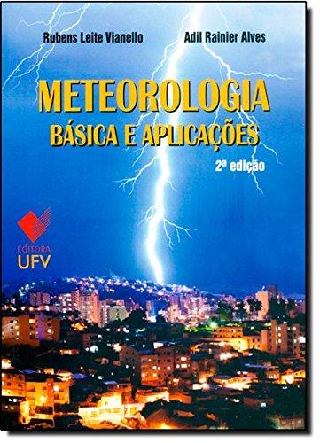 Meteorologia Básica e Aplicações, livro de Rubens Leite Vianello