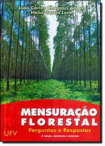 Mensuração Florestal: Perguntas e Respostas, livro de João Carlos Chagas Campos