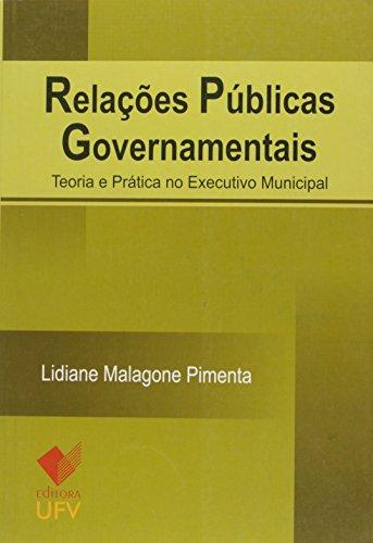 RELACOES PUBLICAS GOVERNAMENTAIS - LIDIANE MALAGONE PIMENTA, livro de