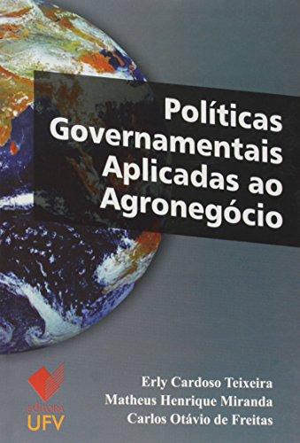 Políticas Governamentais Aplicadas ao Agronegócio, livro de Erly Cardoso Teixeira