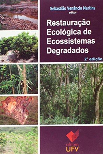Restauração Ecológica de Ecossistemas Degradados, livro de Sebastião Venâncio Martins