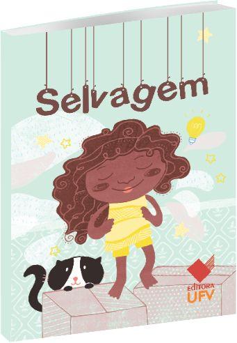Selvagem, livro de Isadora Saraiva Vianna Resende Urbano