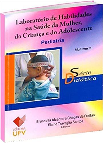 LABORATORIO DE HABILIDADES NA SAUDE DA MULHER - VOL2 - SD - BRUNNELLA A. C. DE FREITAS, livro de