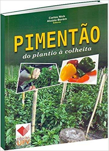 PIMENTAO - DO PLANTIO A COLHEITA - ALUIZIO BOREM, livro de
