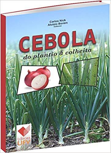 CEBOLA DO PLANTIO A COLHEITA- CARLOS NICK, livro de