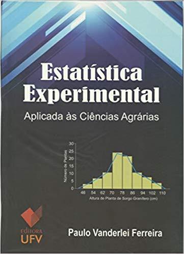Estatística Experimental Aplicada às Ciências Agrárias, livro de Paulo Vanderlei Ferreira