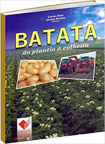 BATATA DO PLANTIO A COLHEITA - CARLOS NICK, livro de