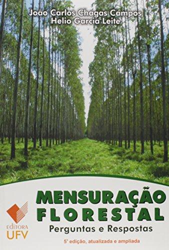 MENSURACAO FLORESTAL PERGUNTAS E RESPOSTAS 5 ED. - JOAO CARLOS CHAGAS CAMPOS, livro de