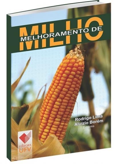 Melhoramento de Milho, livro de Rodrigo Lima, Aluízio Borém