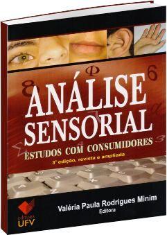 Análise sensorial: estudos com consumidores, livro de Valéria Paula Rodrigues Minim