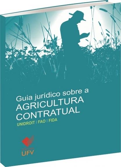 Guia Jurídico sobre a Agricultura Contratual, livro de UNIDROIT, FAO, FIDA