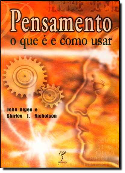 Pensamento: O Que É e Como Usar, livro de John Algeo