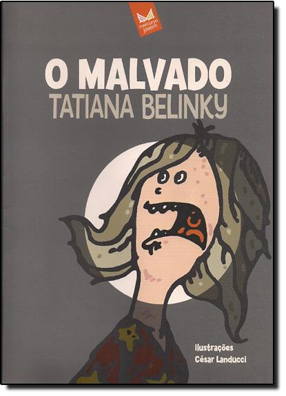 Malvado, O, livro de Tatiana Belinky