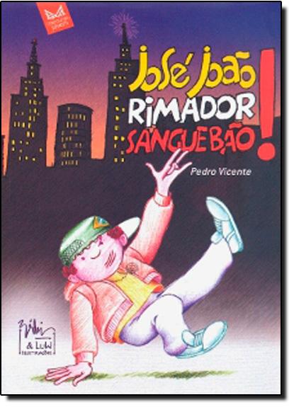 José João, Rimador Sangue Bão!, livro de Pedro Vicente
