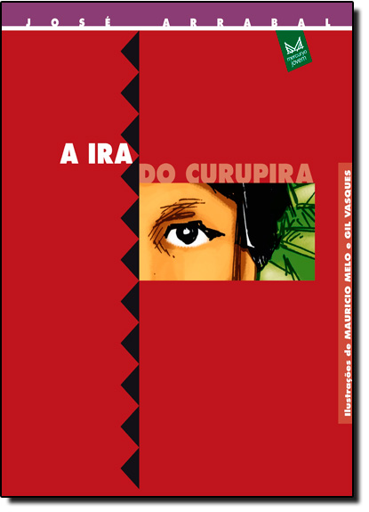 Ira do Curupira, A, livro de José Arrabal