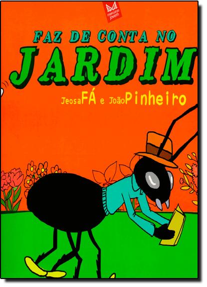 Faz de Conta no Jardim, livro de Jeosafa Fernandez Gonçalves