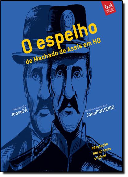 Espelho, O de Machado de Assis em Hq, livro de Jeosafa Fernandez Gonçalves