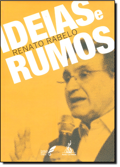 Ideias e Rumos, livro de Renato Rabelo