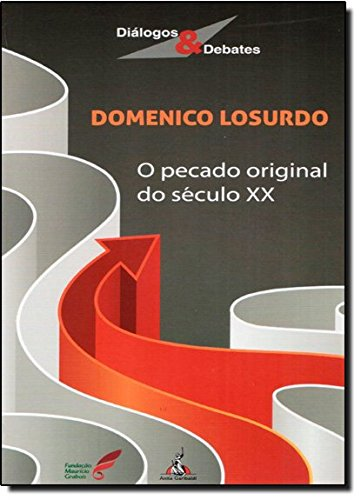O Pecado Original Do Século XX, livro de Domenico Losurdo