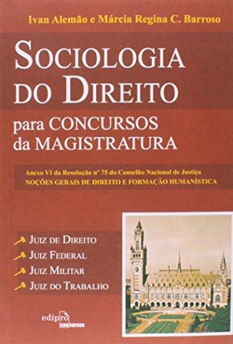 Sociologia Do Direito Para Concuros Da Magistratura, livro de Ivan Alemao, Marcia Regina Barroso