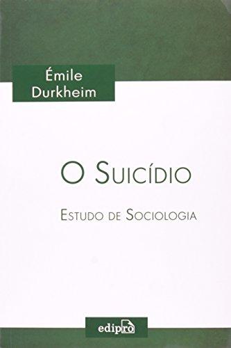 O Suicídio. Estudo De Sociologia, livro de Émile Durkheim