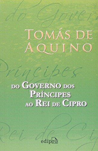 Do Governo dos Príncipes ao Rei de Cipro, livro de Tomás de Aquino