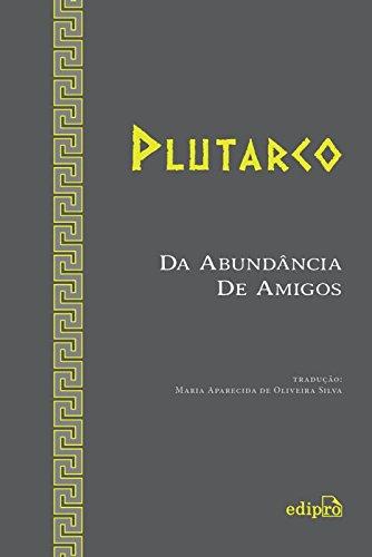 Da Abundância de Amigos, livro de Plutarco