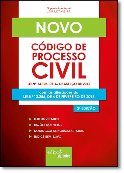Novo Código de Processo Civil: Lei Nº 13.105, de 16 de Março de 2015, livro de Jair Lot Vieira