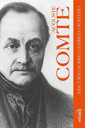Discurso Sobre o Espírito Positivo, livro de Auguste Comte