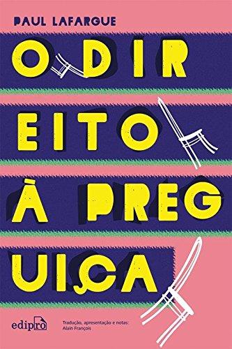 O Direito à Preguiça, livro de Paul Lafargue