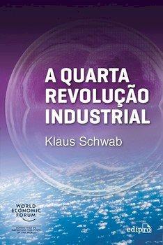 Quarta Revolução Industrial, A, livro de Klaus Schwab