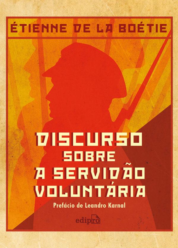 Discurso sobre a servidão voluntária, livro de Étienne de la Boétie