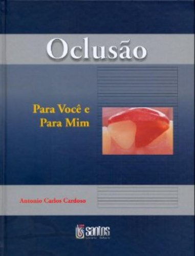 OCLUSAO PARA VOCE E PARA MIM, livro de Luiz Carlos Cardoso