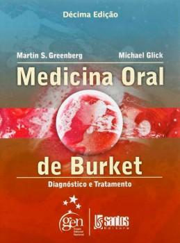 Medicina oral de Burket - Diagnóstico e tratamento - 10ª edição, livro de Michael Glick, Martin S. Greenberg