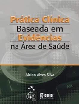 Prática clínica baseada em evidências na área de saúde, livro de Alcion Alves Silva