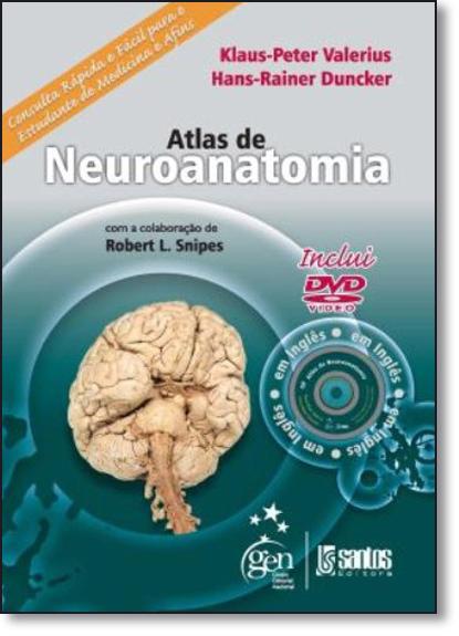 Atlas de Neuroanatomia Inclui Dvd Video, livro de Klaus-peter Valerius