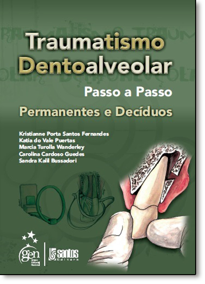 Traumatismo Dentoalveolar, livro de Kristianne Porta