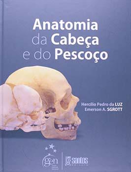 Anatomia da cabeça e do pescoço, livro de Hercílio Pedro da Luz, Emerson A. Sgrott