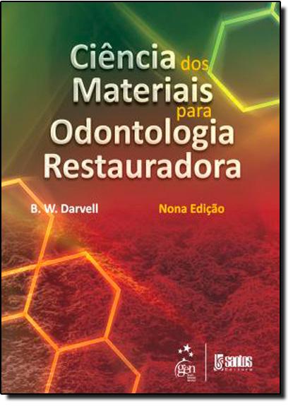 Ciência dos Materiais para Odontologia Restauradora, livro de DARVELL
