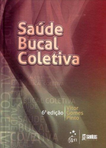 Saúde Bucal Coletiva, livro de Vitor Gomes Pinto