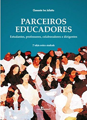 PARCEIROS EDUCADORES  , livro de Clemente Ivo Juliatto
