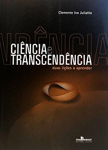 CIENCIA E TRANSCENDENCIA  , livro de Clemente Ivo Juliatto