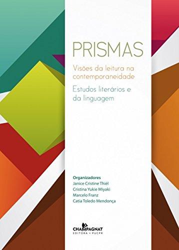 PRISMA, livro de Janice Cristine Thiél, Catia Toledo Mendonça, MARCELO Franz, Cristina Yukie Miyaki