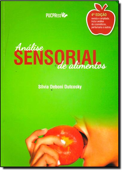 Análise Sensorial de Alimentos, livro de Silvia Deboni Dutcosky