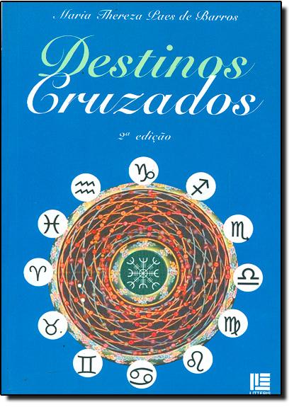 DESTINOS CRUZADOS, livro de Jose Aristodemo Pinotti